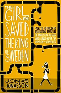 Picture of a book: The Girl Who Saved The King Of Sweden