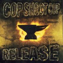 Picture of a band or musician: Cop Shoot Cop