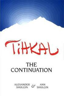 Picture of a book: Tihkal: The Continuation