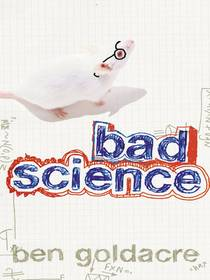 Picture of a book: Bad Science