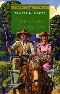 Picture of a book: Pollyanna Grows Up