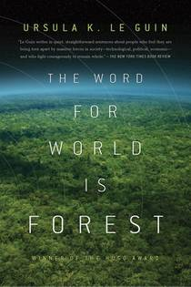 Picture of a book: The Word For World Is Forest