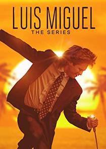 Picture of a TV show: Luis Miguel: La Serie