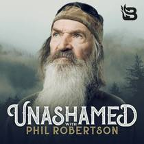 Picture of a podcast: Unashamed with Phil Robertson