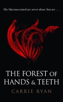 Picture of a book: The Forest Of Hands And Teeth