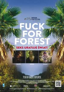 Picture of a movie: Fuck For Forest