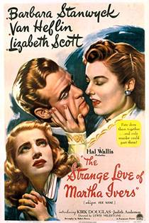 Picture of a movie: The Strange Love Of Martha Ivers