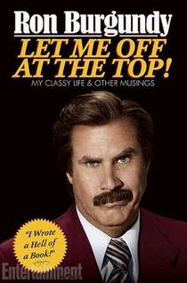 Picture of a book: Let Me Off At The Top!: My Classy Life And Other Musings