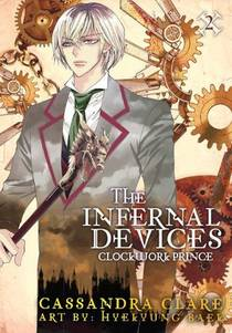 Picture of a book: The Infernal Devices: Clockwork Prince