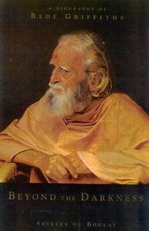 Picture of a book: Beyond the Darkness: A Biography of Bede Griffiths