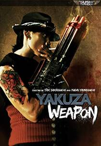 Picture of a movie: Yakuza Weapon