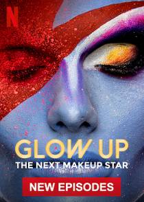 Picture of a TV show: Glow Up: Britain's Next Make-Up Star