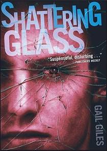 Picture of a book: Shattering Glass