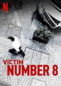 Picture of a TV show: Victim Number 8
