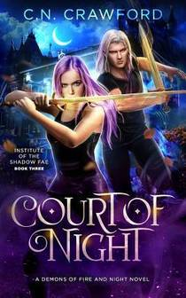 Picture of a book: Court of Night: A Demons of Fire and Night Novel