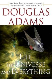 Picture of a book: Life, The Universe And Everything