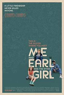 Picture of a movie: Me And Earl And The Dying Girl