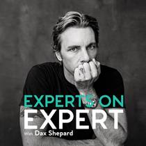 Picture of a podcast: Experts On Expert With Dax Shepard