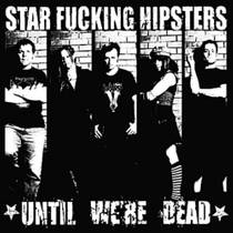 Picture of a band or musician: Star Fucking Hipsters