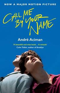 Picture of a book: Call Me By Your Name