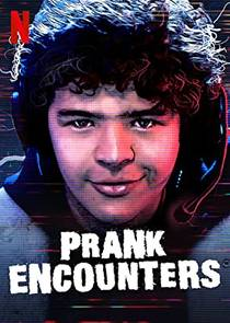 Picture of a TV show: Prank Encounters