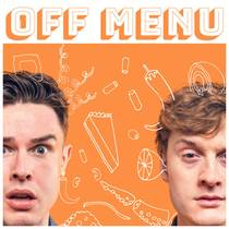 Picture of a podcast: Off Menu With Ed Gamble And James Acaster