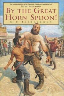 Picture of a book: By The Great Horn Spoon!