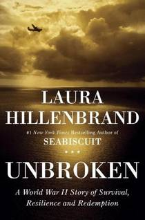 Picture of a book: Unbroken: A World War II Story Of Survival, Resilience And Redemption