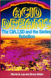 Picture of a book: Acid Dreams: The Cia, Lsd And The Sixties Rebellion