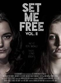 Picture of a movie: Set Me Free: Vol. II