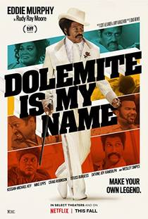 Picture of a movie: Dolemite Is My Name