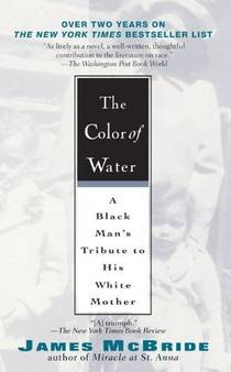 Picture of a book: The Color Of Water: A Black Man's Tribute To His White Mother