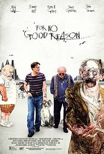 Picture of a movie: For No Good Reason