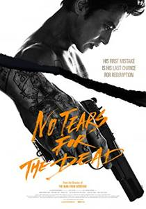 Picture of a movie: No Tears For The Dead