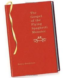 Picture of a book: The Gospel Of The Flying Spaghetti Monster