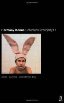 Picture of a book: Collected Screenplays 1: Jokes / Gummo / julien donkey-boy