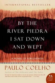 Picture of a book: By The River Piedra I Sat Down And Wept