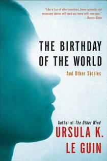 Picture of a book: The Birthday Of The World And Other Stories