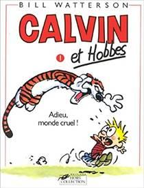 Picture of a book: Calvin et Hobbes 1: Adieu, monde cruel !