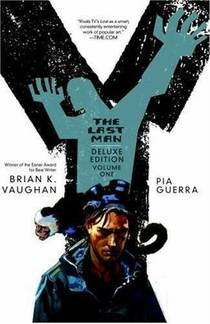 Picture of a book: Y: The Last Man - The Deluxe Edition Book One