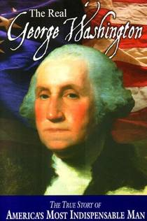 Picture of a book: The Real George Washington
