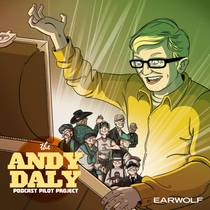 Picture of a podcast: Andy Daly Podcast Pilot Project