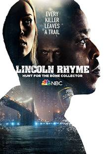 Picture of a TV show: Lincoln Rhyme: Hunt For The Bone Collector