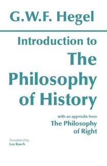 Picture of a book: Introduction To The Philosophy Of History With Selections From The Philosophy Of Right