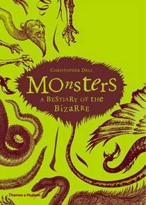 Picture of a book: Monsters: A Bestiary of the Bizarre