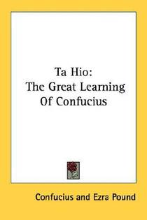 Picture of a book: Ta Hio: The Great Learning Of Confucius