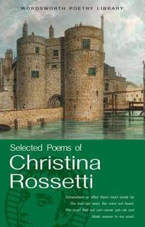 Picture of a book: Selected Poems of Christina Rossetti (Wordsworth Poetry Library)