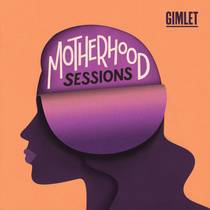 Picture of a podcast: Motherhood Sessions