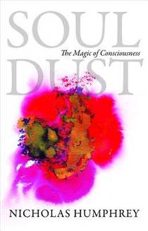 Picture of a book: Soul Dust: The Magic of Consciousness
