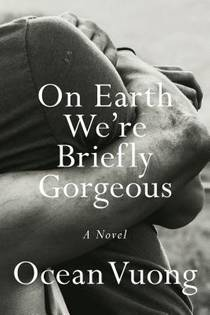 Picture of a book: On Earth We're Briefly Gorgeous